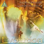Evolution - Kadri Gopalnath & Ronu Majumdar